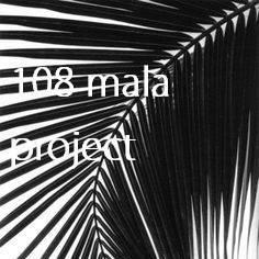 108 Mala Project